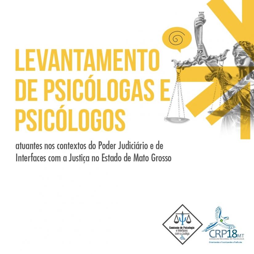 CRPMT realiza levantamento junto aos profissionais que atuam no âmbito do Poder Judiciário e Interfaces com a Justiça em Mato Grosso