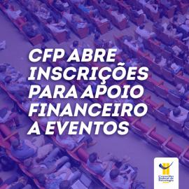 CFP abre novas inscrições para apoio financeiro a eventos