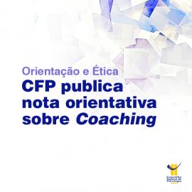 CFP publica nota orientativa sobre Coaching
