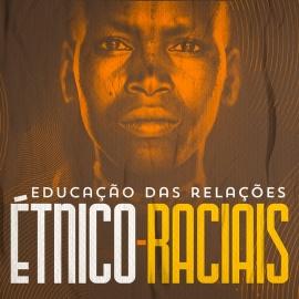 Discussão a respeito da educação das relações étnico-raciais será quarta em Cáceres