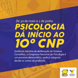 Psicologia dá início ao 10º CNP