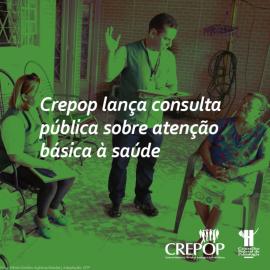 Crepop lança consulta pública sobre atenção básica à saúde