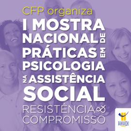 Mostra Nacional de Práticas em Psicologia no SUAS começa sexta em Cuiabá