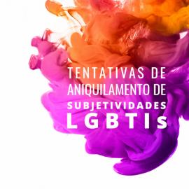 """CFP lança livro """"Tentativas de Aniquilamento de Subjetividades LGBTIs"""""""