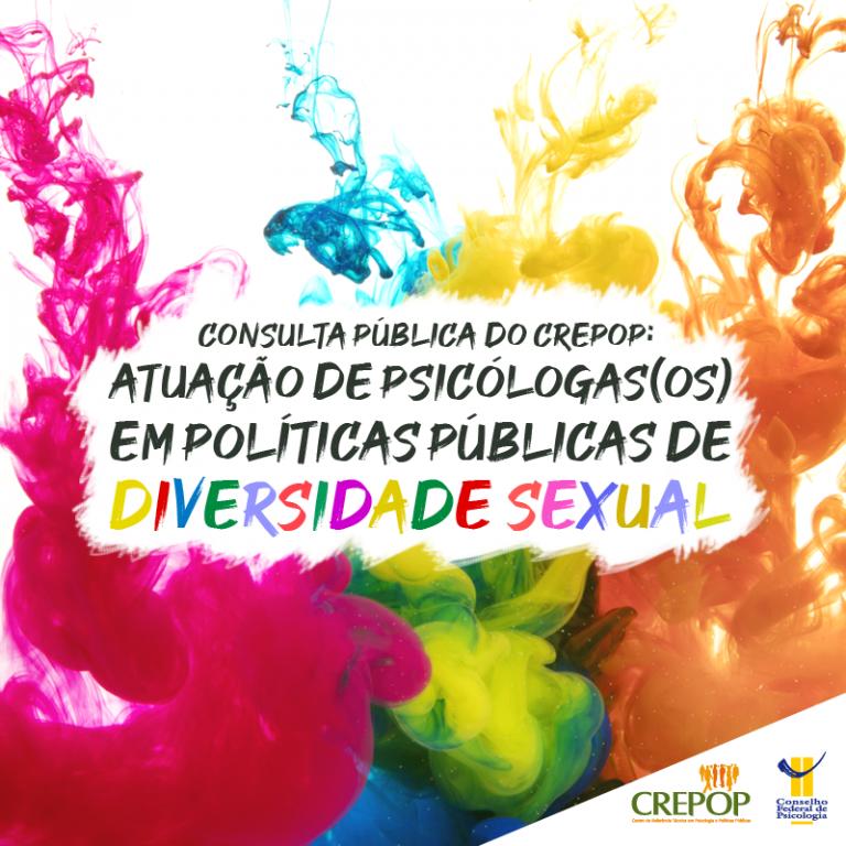 Consulta pública do CREPOP: Atuação de psicólogas(os) em políticas públicas de Diversidade Sexual