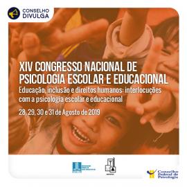 XIV Congresso Nacional de Psicologia Escolar e Educacional