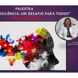 """PALESTRA """"STRESS E RESILIÊNCIA: UM DESAFIO PARA TODOS""""."""