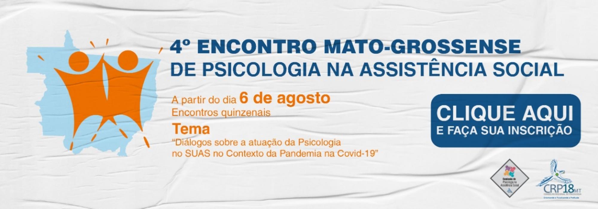 4º Encontro Mato-Grossense da Psicologia na Assistência Social
